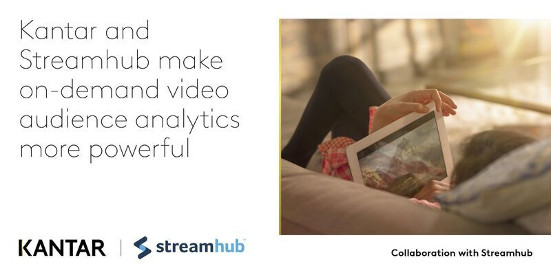 Streamhub and Kantar Announce Global Partnership